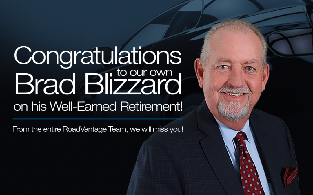 RoadVantage Announces the Retirement of Brad Blizzard, National VP of Market Development